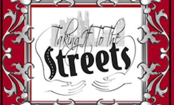 Taking It To The Streets Celebrates 30th Anniversary Aug 18 &19 !