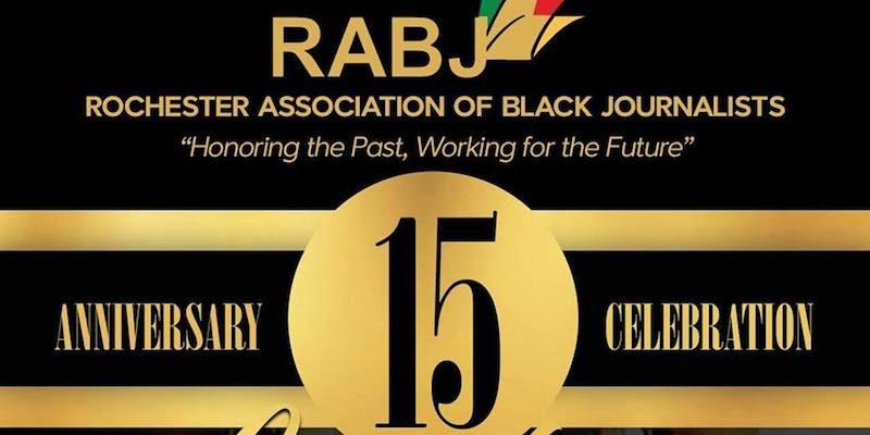 Rochester Association Of Black Journalists Host's 15th Anniversary Celebration