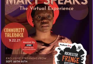 MARY SPEAKS IS AT THE 2021 ROCHESTER FRINGE FESTIVAL